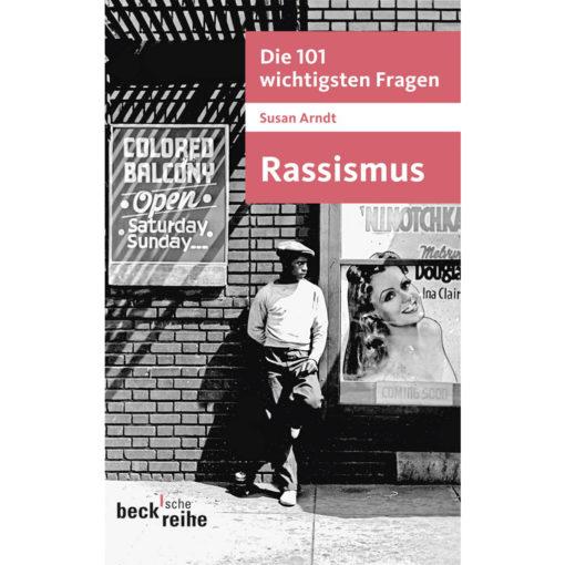Buchcover die 101 wichtigsten Fragen Rassismus von Susan Arndt