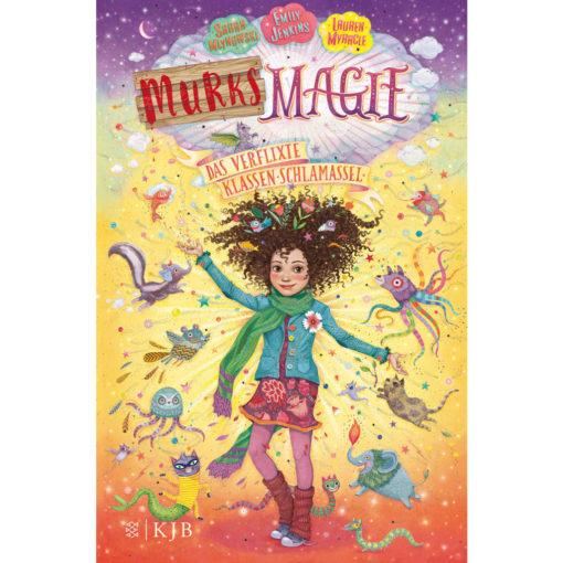Buchcover: Murks Magie - das verflixte Klassen-Schlamassel
