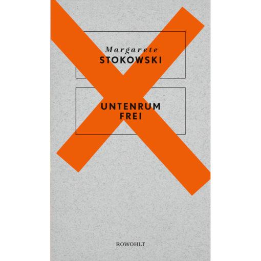 Buchcover: untenrum frei von Margarete Stokowski
