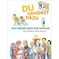 Buchcover Du gehörst dazu, das grosse Buch der Familien