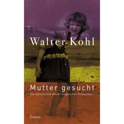 Buchcover Mutter gesucht - Walter Kohl