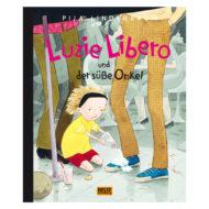 Buchcover Luzie Libero und der süße Onkel