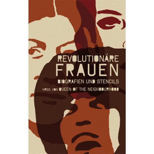 Buchcover: revolutionäre Frauen, Biografien und Stencils