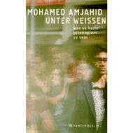 Buchcover: Unter Weissen. Was es heißt, privilegiert zu sein. von Mohamed Amjahid