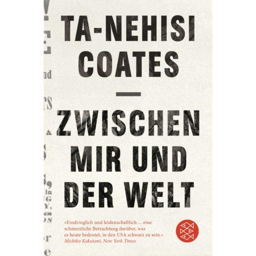Buchcover: Zwischen mir und der Welt von Ta-Nehisi Coates