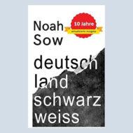 Buchcover Deutschland Schwarz weiss von Noah Sow 10 Jahre aktualisierte Ausgabe