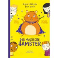 """Buchcover """"Eine Klasse für sich - der magische Hamster"""""""