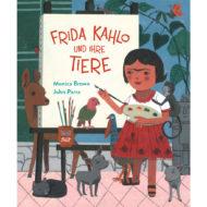 Buchcover: Frida Kahlo und ihre Tiere - Monica Brown, John Parra. Mädchen steht vor einer Leinwand und hält Pinsel und Farbpalette in den Händen. Sie ist umringt von Tieren.