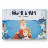 """Cover Buch """"Männer weinen"""" von Jonty Howley. Mann hält weinendes Kind im Arm. Im Hintergrund ein Hafen"""