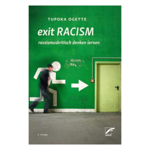Buchcover Exit Racism - rassismuskritisch denken lernen | Tupoka Ogette