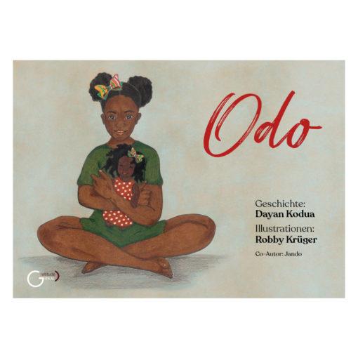 """Cover Kinderbuch """"Odo"""" von Dayan Kodua. Ein Schwarzes Mädchen sitzt im Schneidersitz und hält eine Puppe im Arm"""