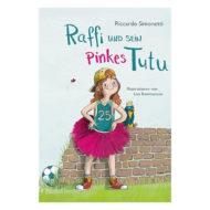Cover Raffi und sein Pinkes Tutu. Abgebildet ein Kind im Basketballshirt, rosafarbenem Tutu, Sneakern und Baseballkappe