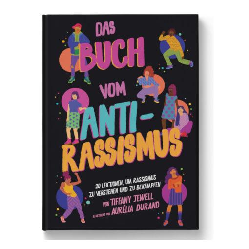 """Cover """"das Buch vom Antirassismus"""", bunt mit tanzenden Menschen"""