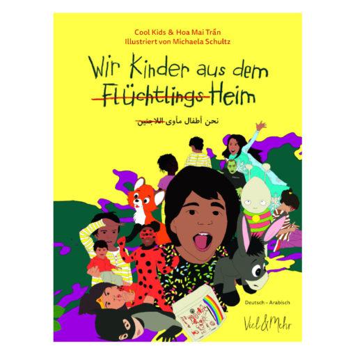 """Cover """"Wir Kinder aus dem Flüchtlingsheim"""" arabisch-deutsche Ausgabe"""